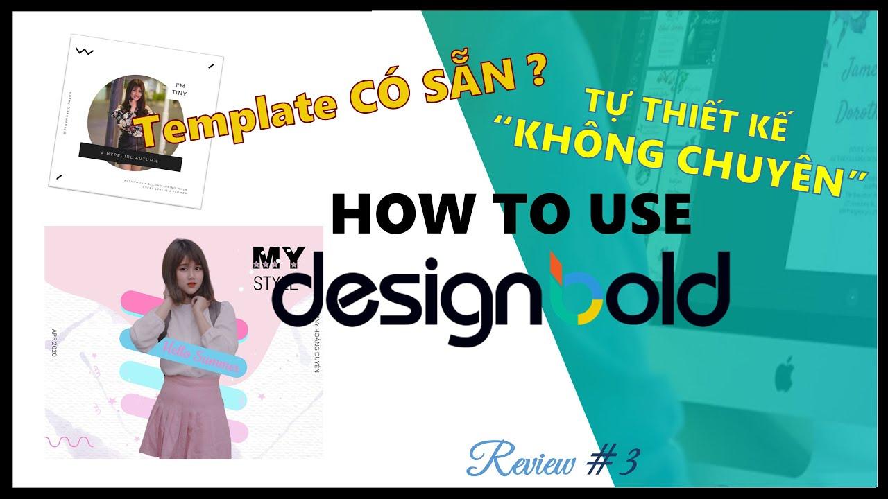 [REVIEW] Cách Sử Dụng DesignBold I How to Easily Create a beautiful Design using DesignBold