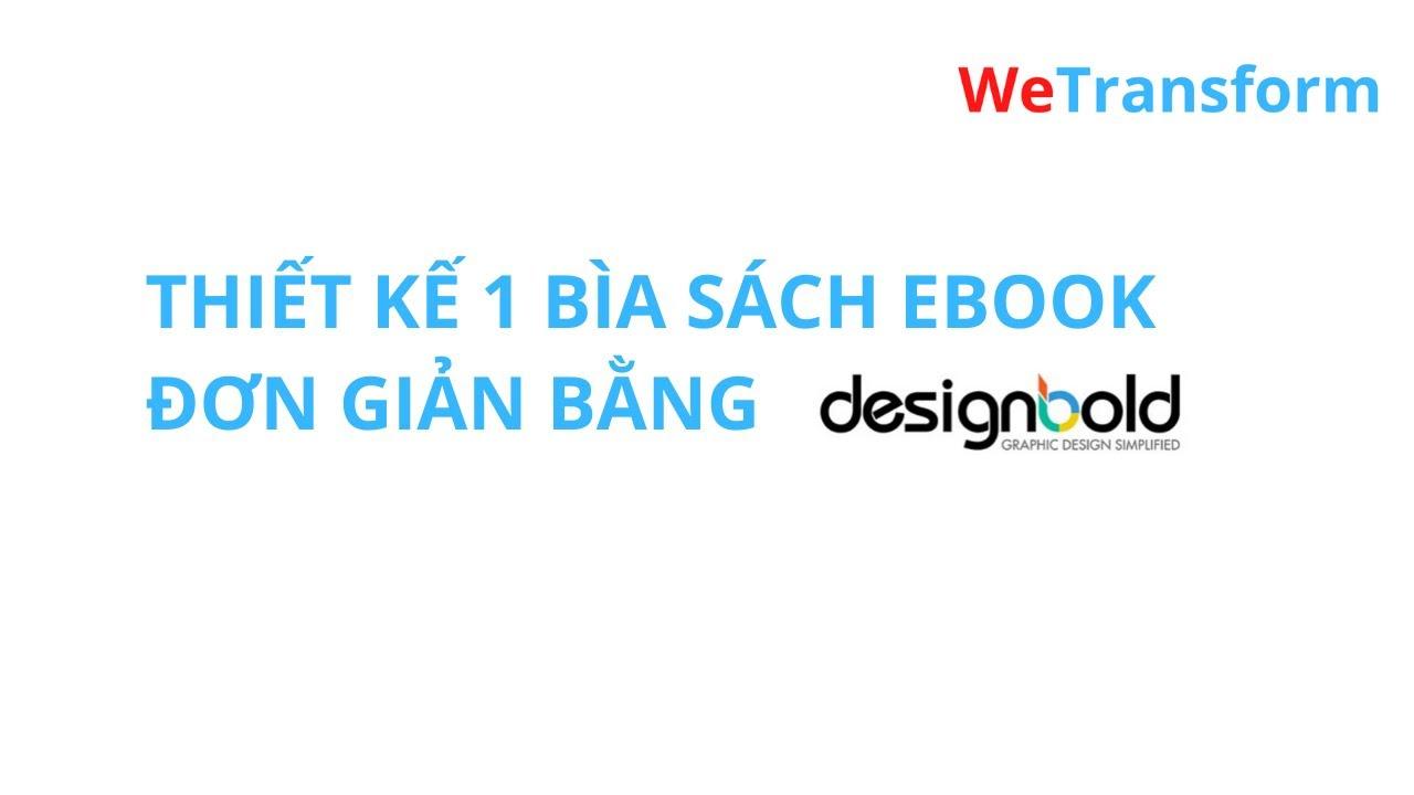 Thiết kế 1 bìa sách ebook đơn giản bằng DesignBold