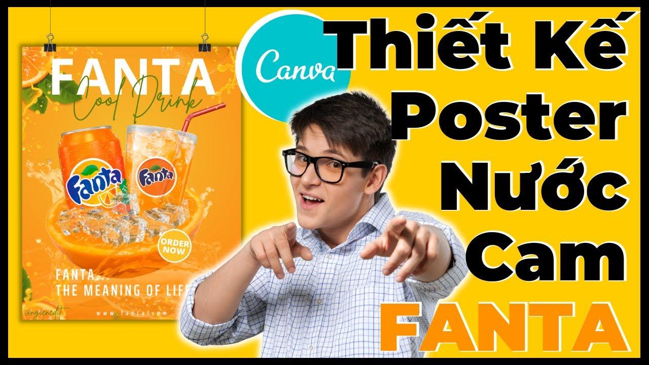 Học thiết kế Poster nước cam Fanta trong Canva, hướng dẫn cách thiết kế poster đẹp