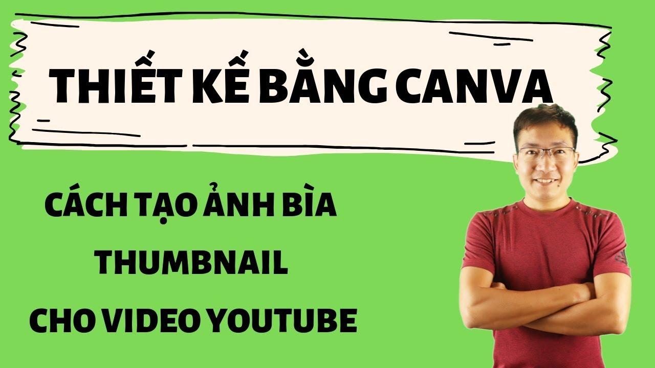 Cách làm ảnh bìa thumbnail trên youtube bằng canva