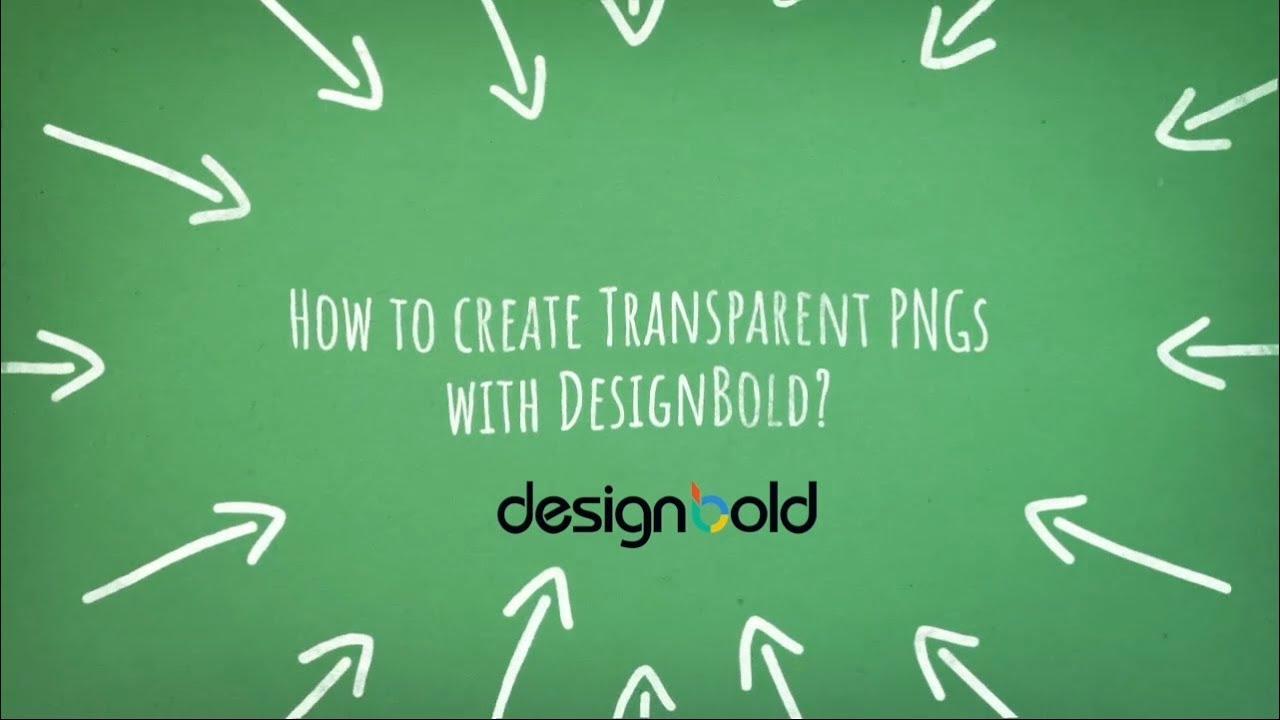 Creating Transparent PNGs with DesignBold