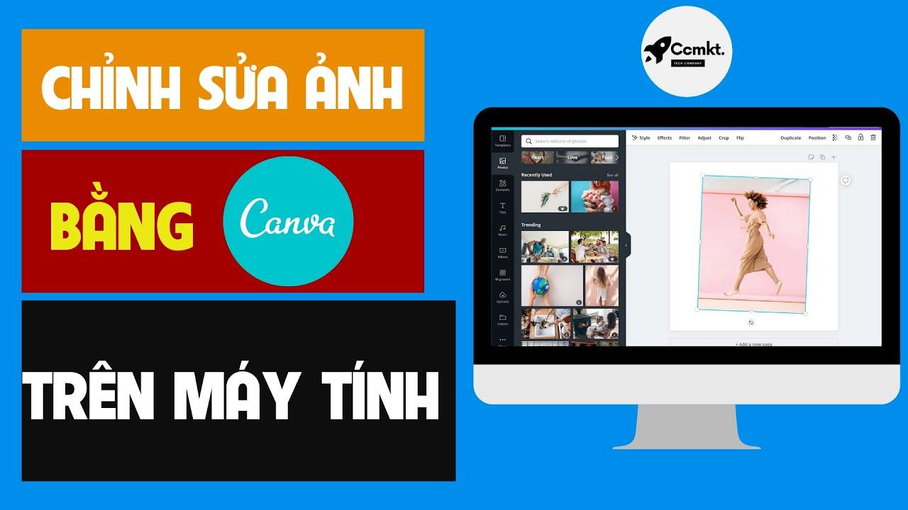 Hướng dẫn cách chỉnh ảnh và phối màu trên Canva | Công cụ marketing
