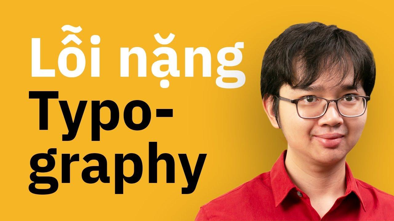 Typography Và Những Lỗi Ngớ Ngẩn