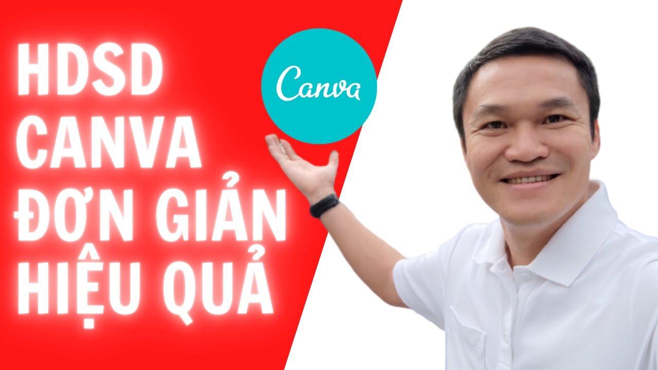 Hướng dẫn sử dụng Canva đơn giản, hiệu quả, dễ dàng