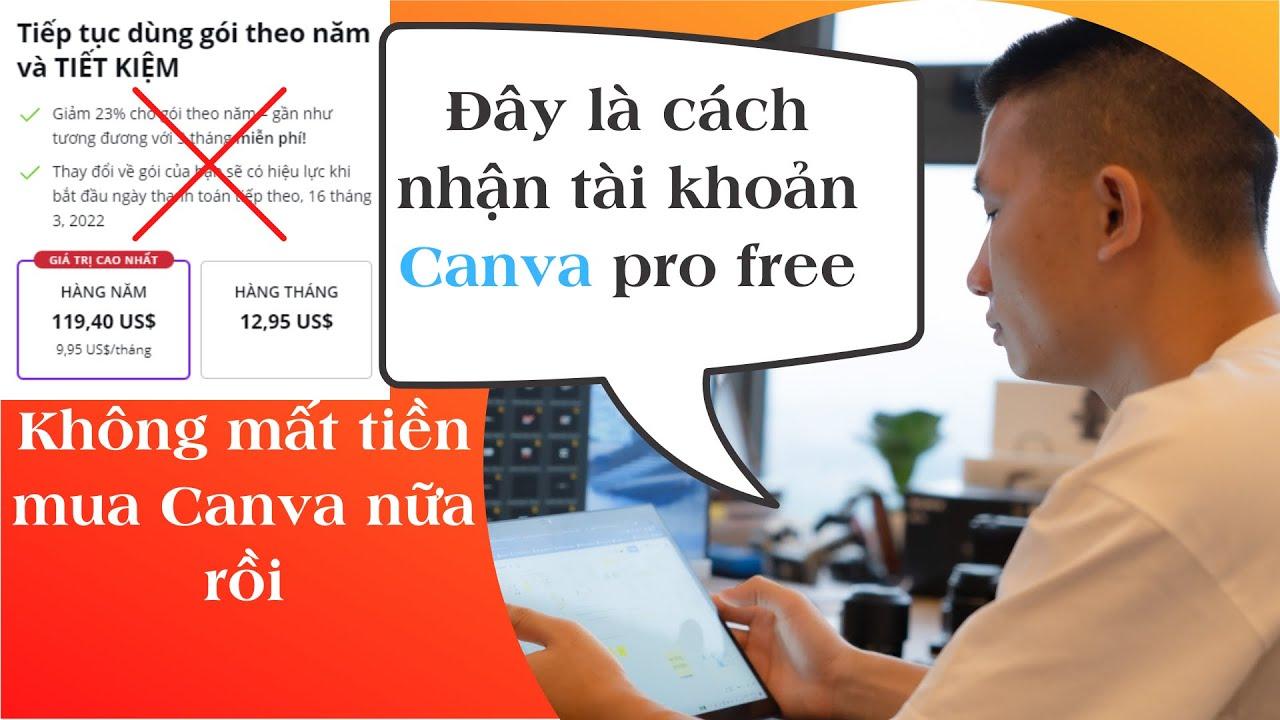 Cách nhận tài khoản canva pro miễn phí mới nhất
