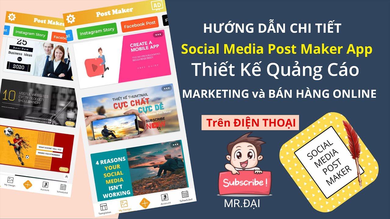 Bí Quyết Marketing Quảng Cáo Bán Hàng Hiệu Quả với Social Media Post Maker App 2020 Trên Điện Thoại