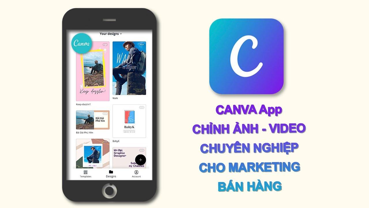 Hướng dẫn sử dụng CANVA trên điện thoại App tốt nhất cho Marketing - Bán Hàng Online | Canva 2020