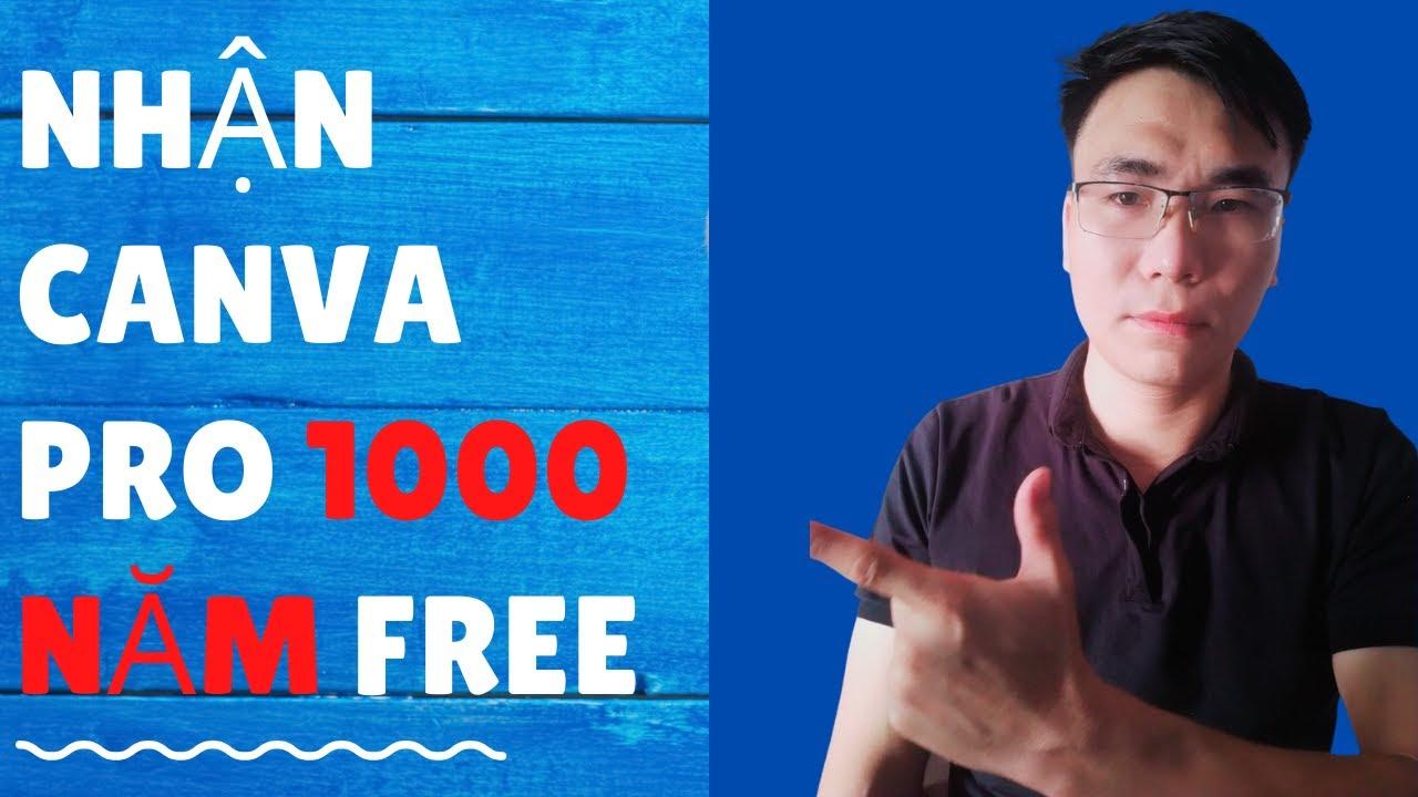 Hướng dẫn nhận canva pro 1000 năm miễn phí | Phúc AFF