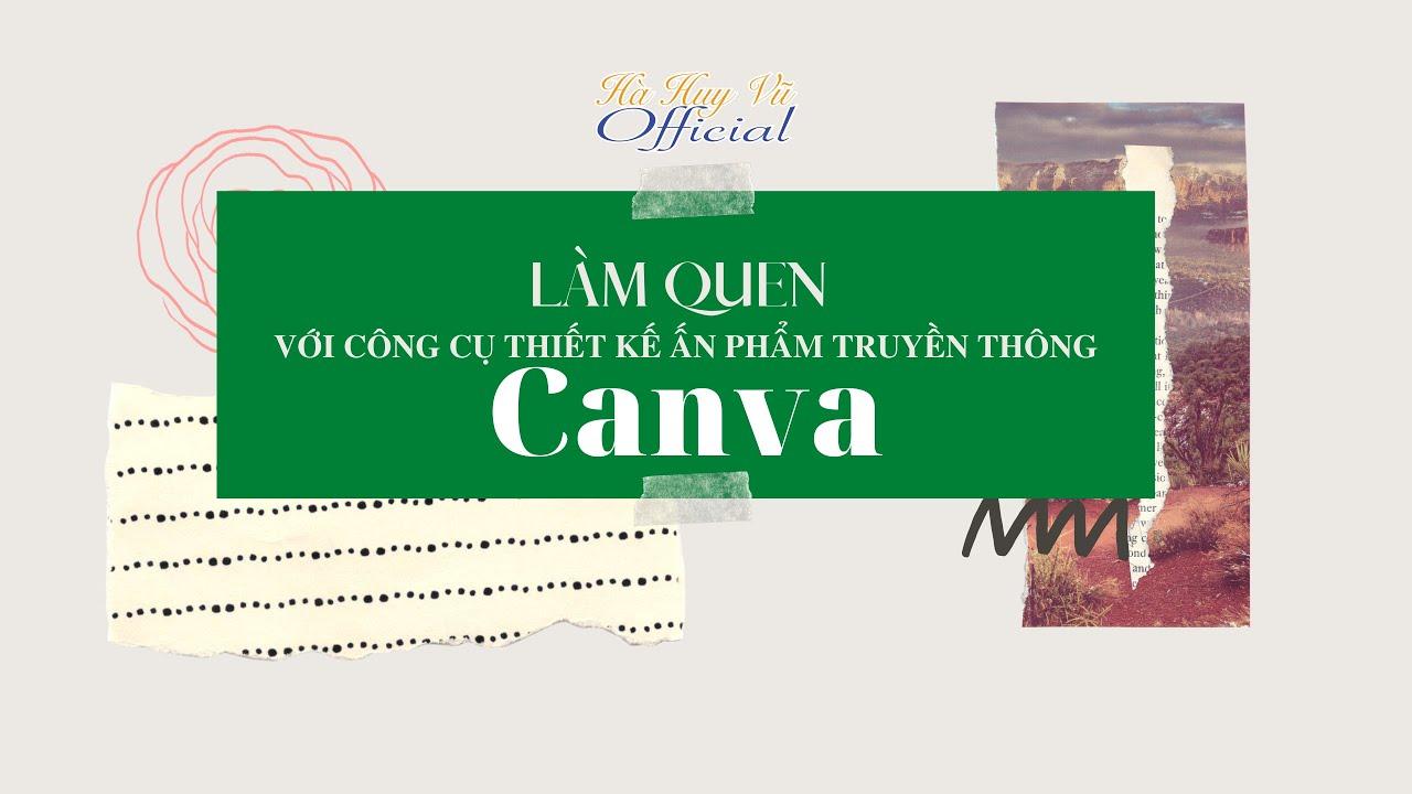 Hướng dẫn thiết kế Canva chuyên nghiệp