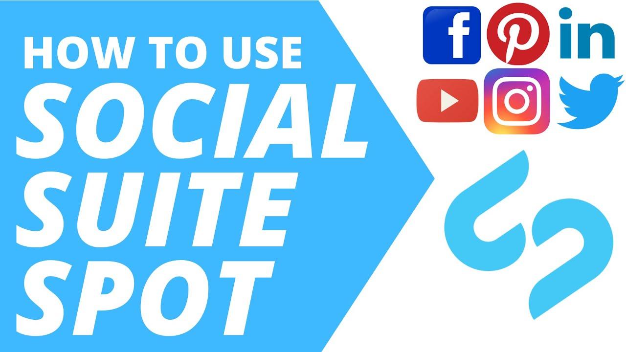 Social Suite Spot Review & Usage Tutorial