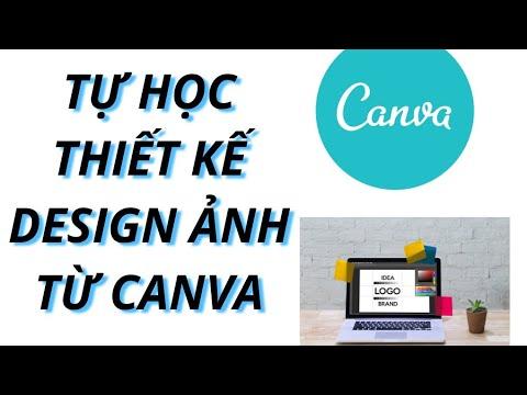 Hướng dẫn thiết kế Ảnh chuyên nghiệp bằng Canva