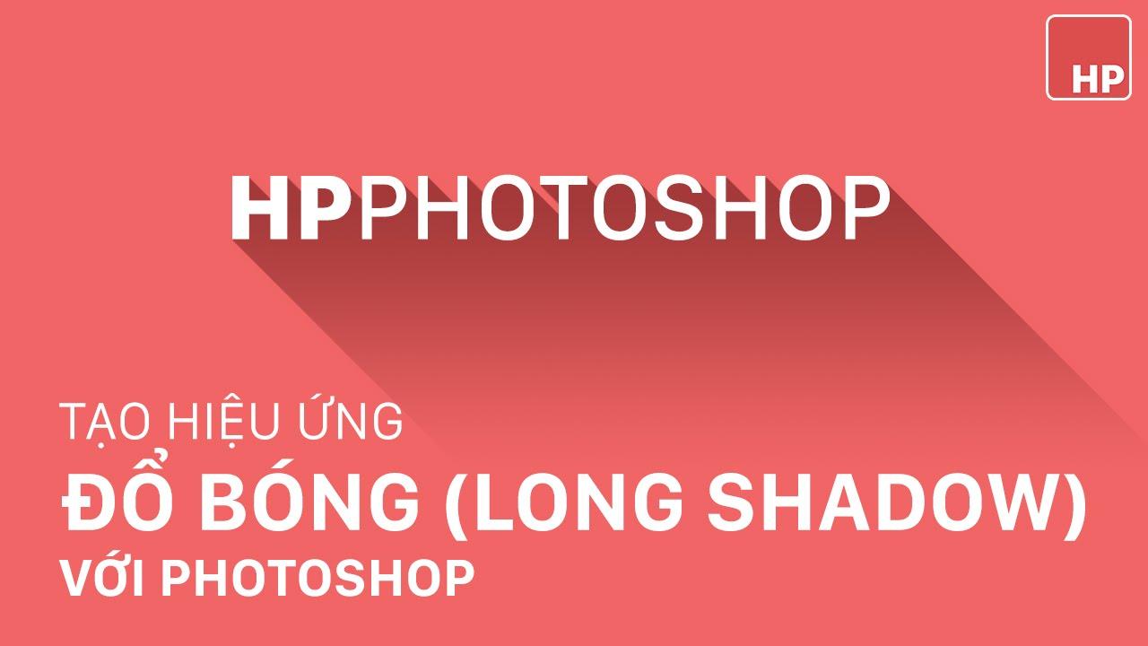 Tạo hiệu ứng đổ bóng cho chữ, logo hoặc shape theo style flat design (long shadow) | HPphotoshop.com