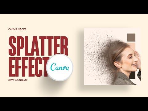 How To Canva Tutorial   Splatter Effect l Dispersion Effect