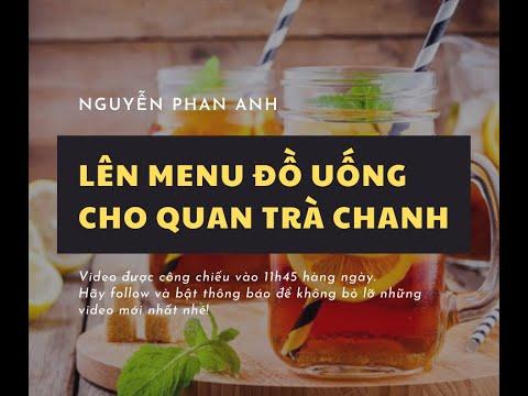 [KINH DOANH TRÀ CHANH] KDTC 2020 By Phan Anh | BÀI 11: Lên Menu đồ uống cho quán trà chanh