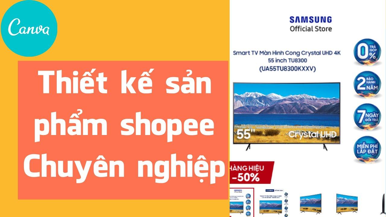 Cách thiết kế ảnh sản phẩm Shopee bằng Canva
