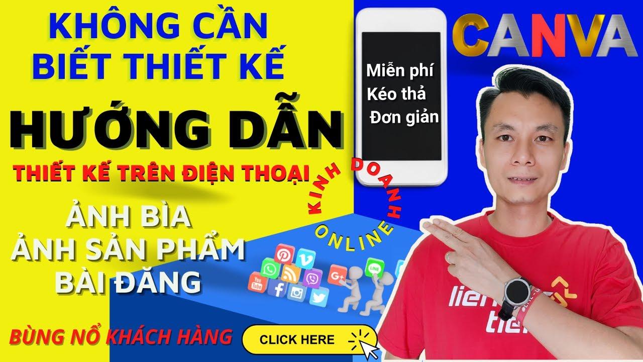 P1- Hướng dẫn thiết kế hình ảnh Canva trên điện thoại, sử dụng Canva trên điện thoại | XKhoa