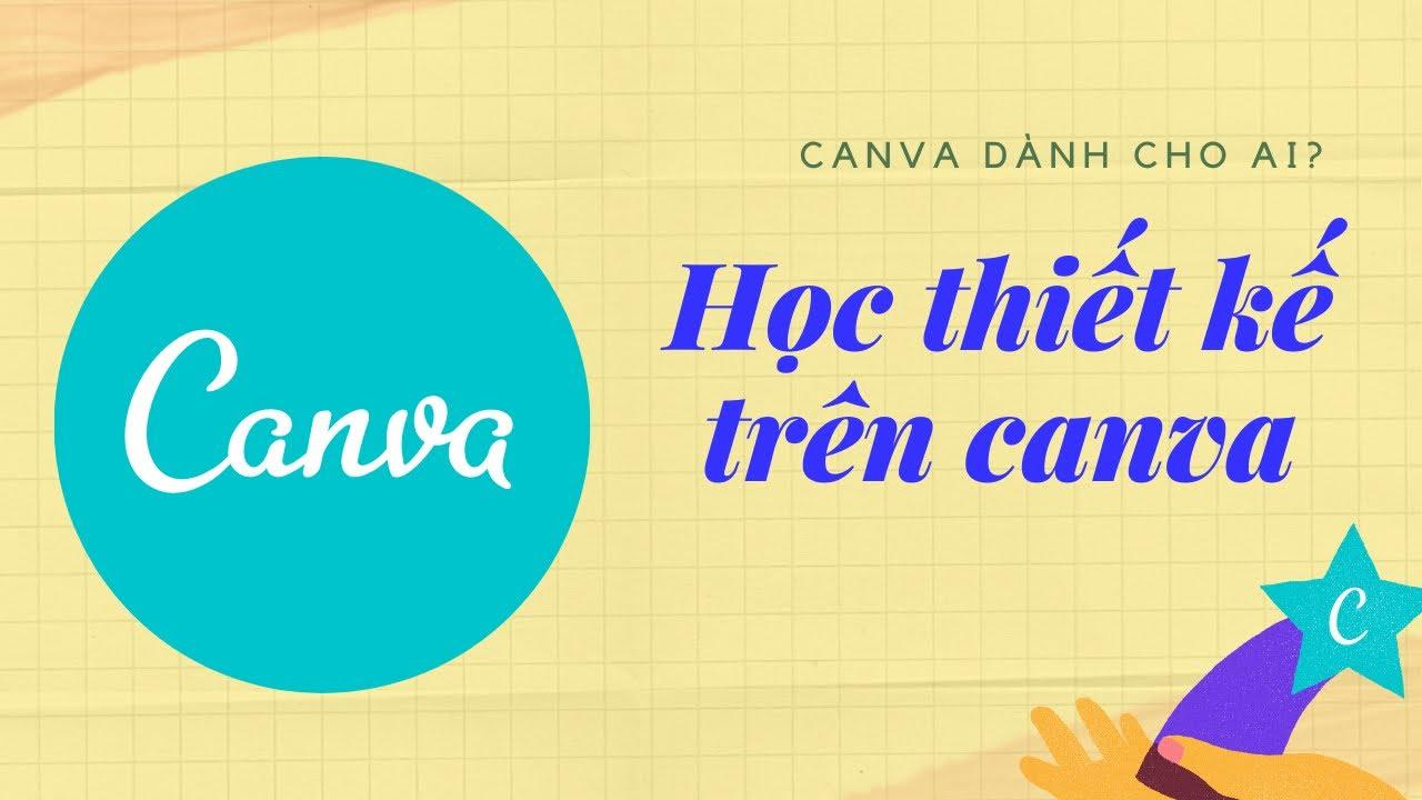 Hướng dẫn sử dụng Canva trên điện thoại | Lớp học canva