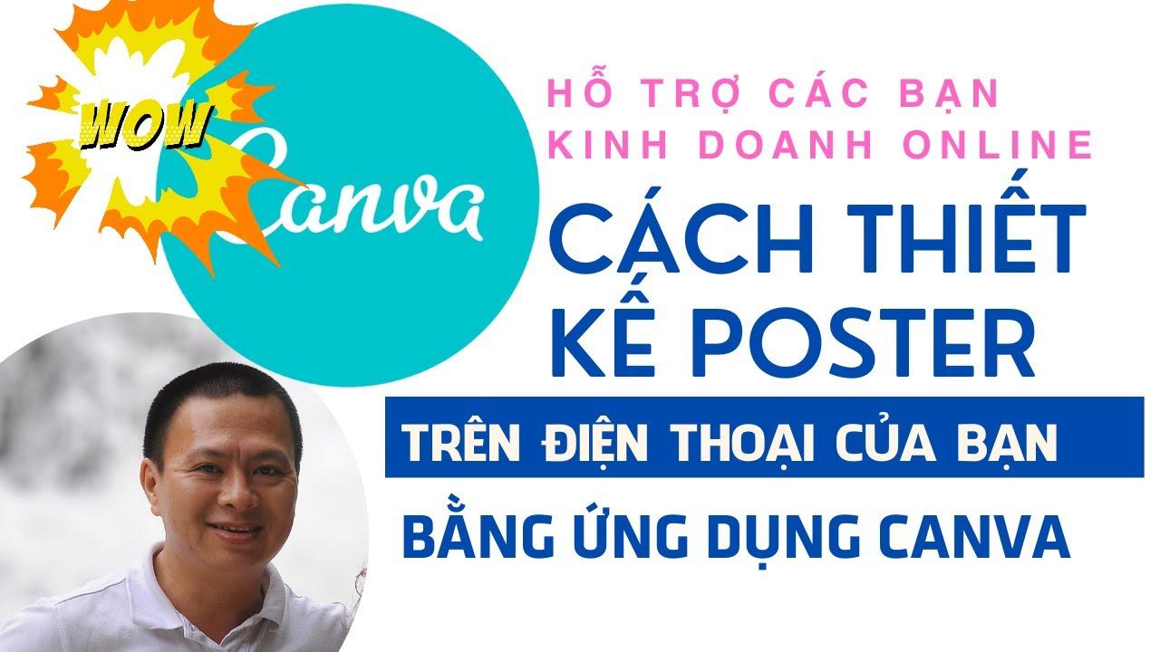 Kinh doanh online bạn cần phải biết: Cách thiết kế Poster bằng Canva trên điện thoại di động