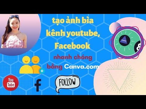 Hướng dẫn làm Ảnh Bìa Youtube chuẩn_nhanh_đẹp_free bằng Canva