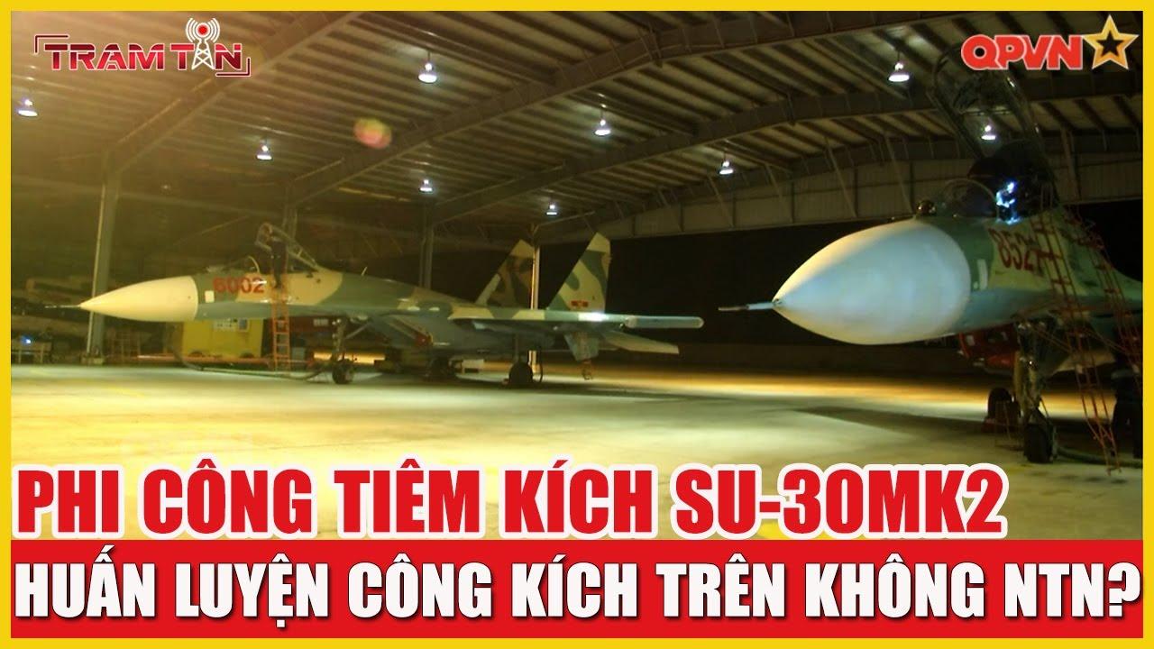 Thời Sự Quốc Phòng 22/7: Phi công Tiêm Kích Su-30MK2 Việt Nam huấn luyện công kích trên không ntn?