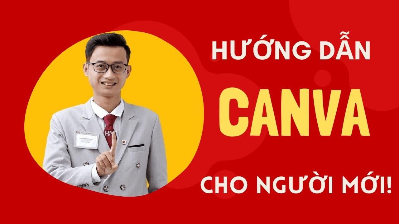 [Bài 1] Cách đăng ký Canva và hướng dẫn sử dụng Canva cho người mới bắt đầu | Nguyễn Minh Phụng