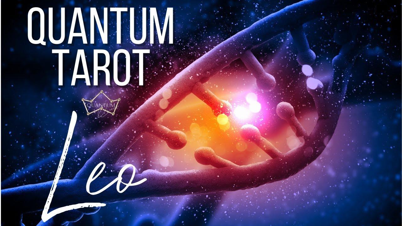 Leo - Somebody comes in to help! - Quantum Tarotscope
