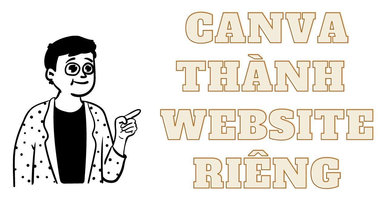 Tạo Tên miền riêng với Chính website làm từ Canva Miễn phí hoàn toàn