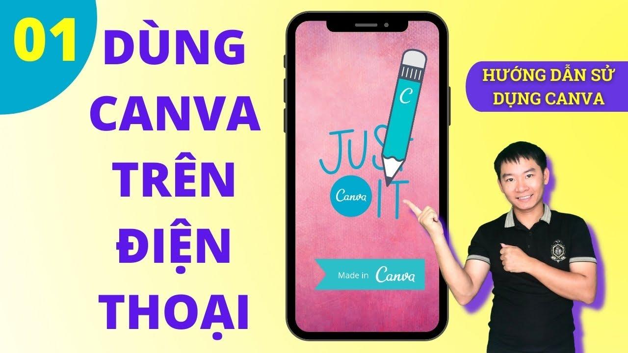 Cách sử dụng canva trên điện thoại - thiết kế canva