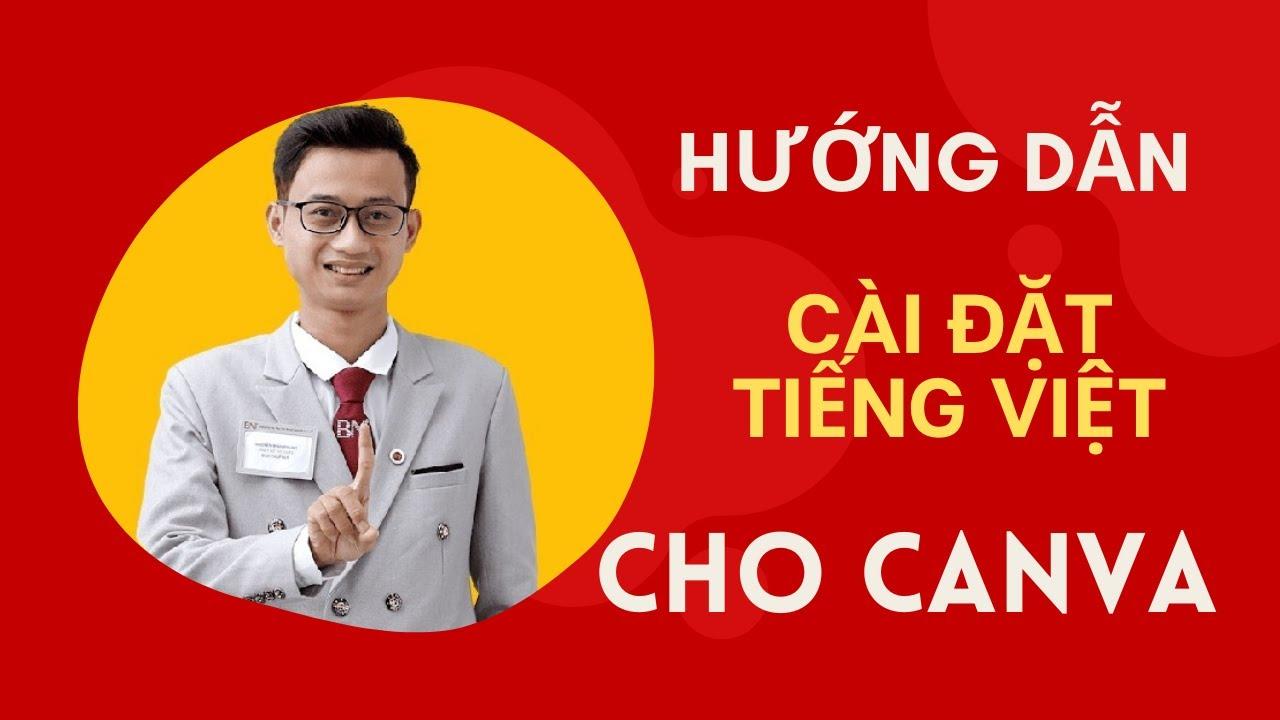 [Bài 1+ ] Hướng dẫn cài đặt Tiếng Việt cho Canva | Nguyễn Minh Phụng