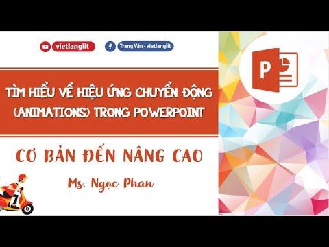 Hướng dẫn tạo hiệu ứng chuyển động trong PowerPoint (animations)
