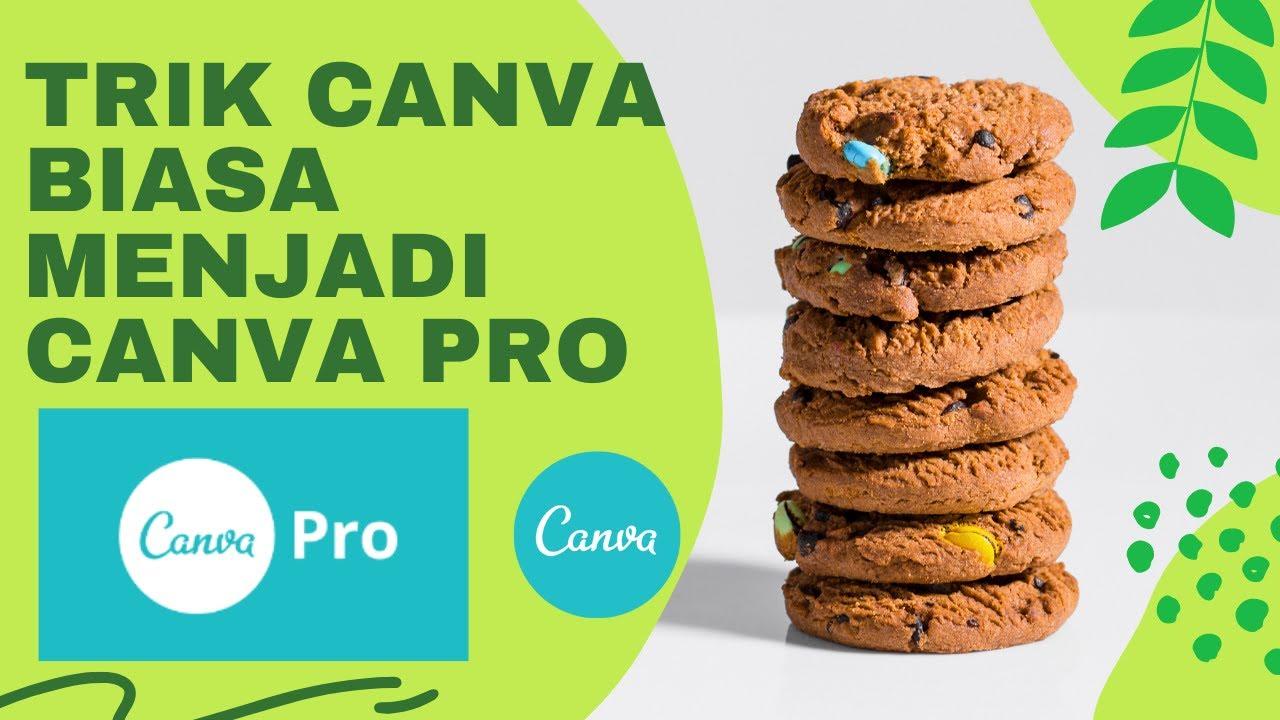 Trik Canva Biasa Menjadi Canva Pro #canva #canvapro #TutorialCanva