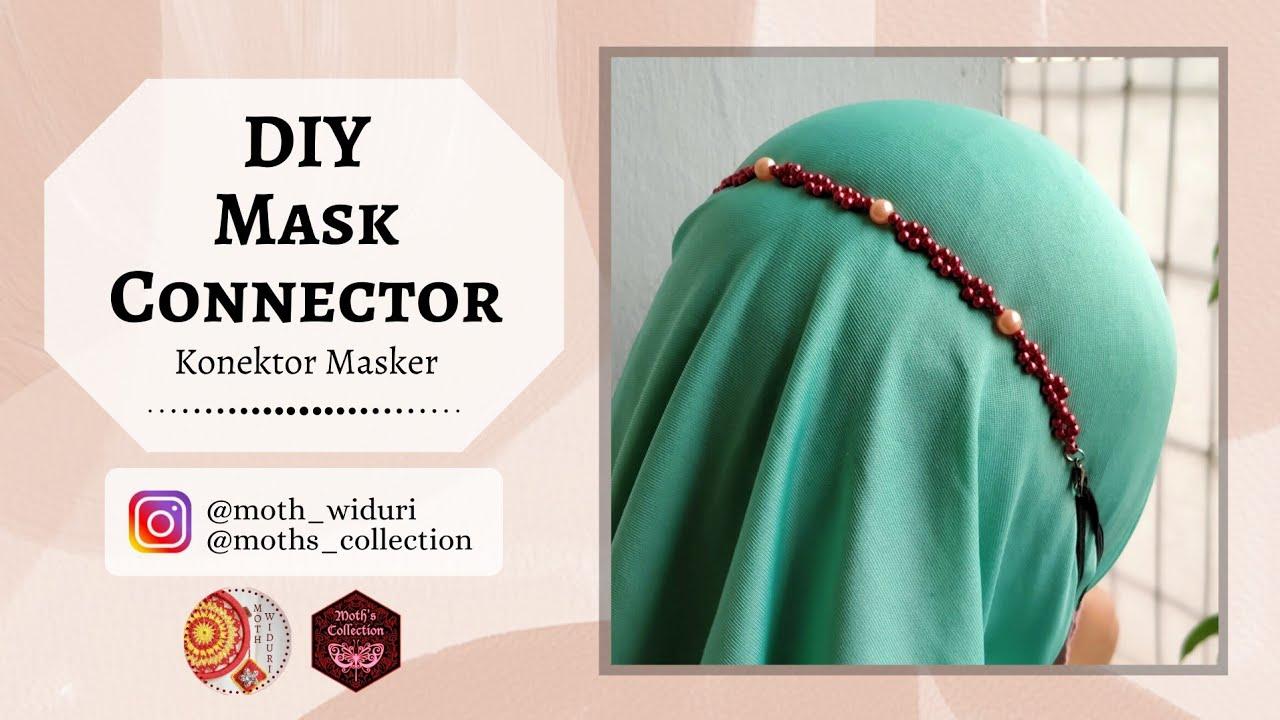 DIY Mask Connector | Tutorial Konektor Masker Mutiara Sintetis @Moth Widuri