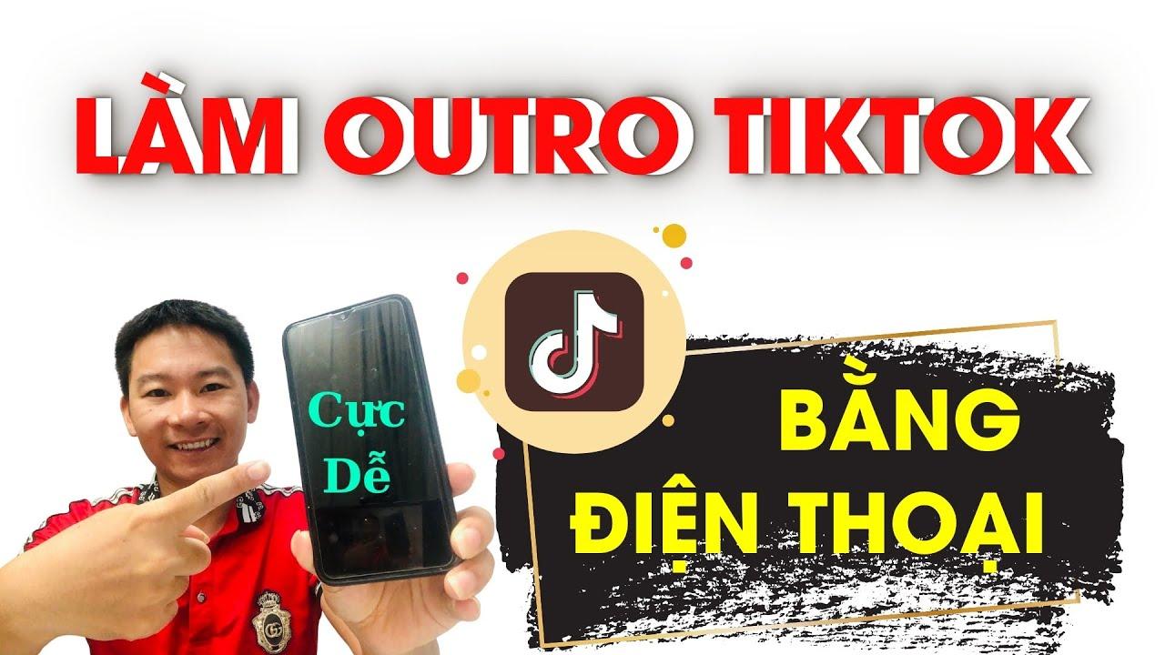 Cách làm outro tiktok trên điện thoại sử dụng Canva| Nguyễn Văn Thảo
