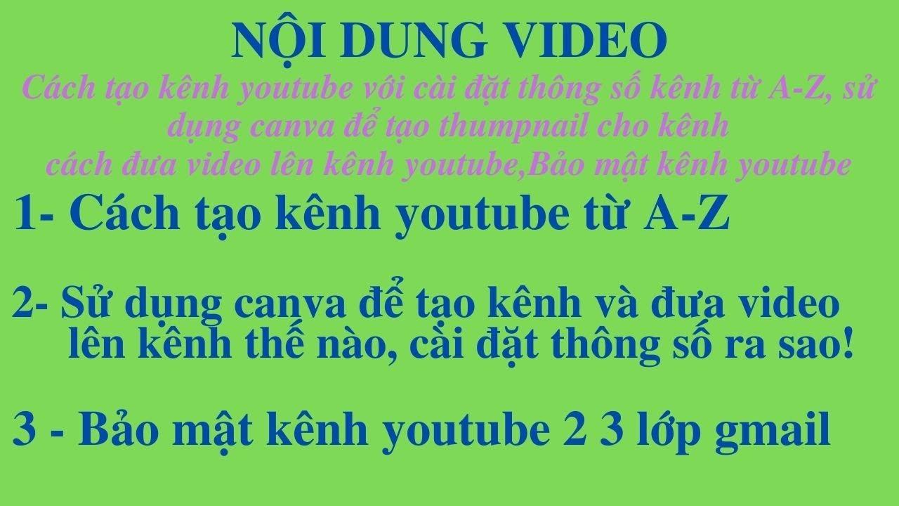 Cách tạo lập đăng ký và làm kênh youtube từ A-Z cùng sử dụng canva và bảo mật kênh youtube 2 lớp