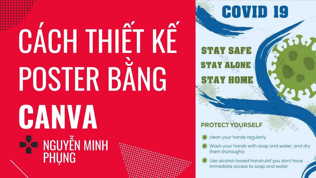 [Bài 17] Thiết kế Poster chuyên nghiệp cùng Canva | Nguyễn Minh Phụng