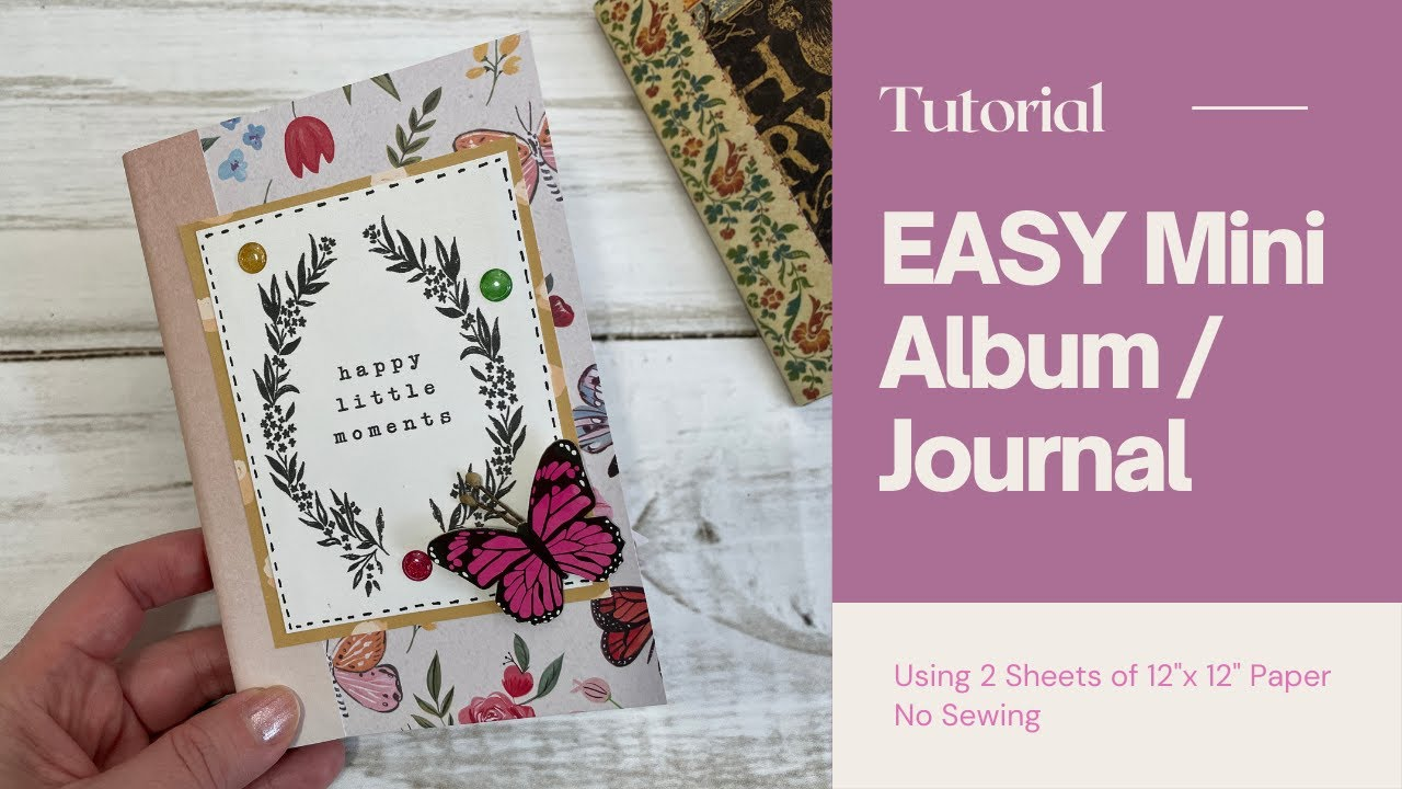 """EASY Mini Album Using 2 Sheets of 12x12"""" Paper ✨Tutorial ✨Junk Journal - Craft With Me - NO SEW"""