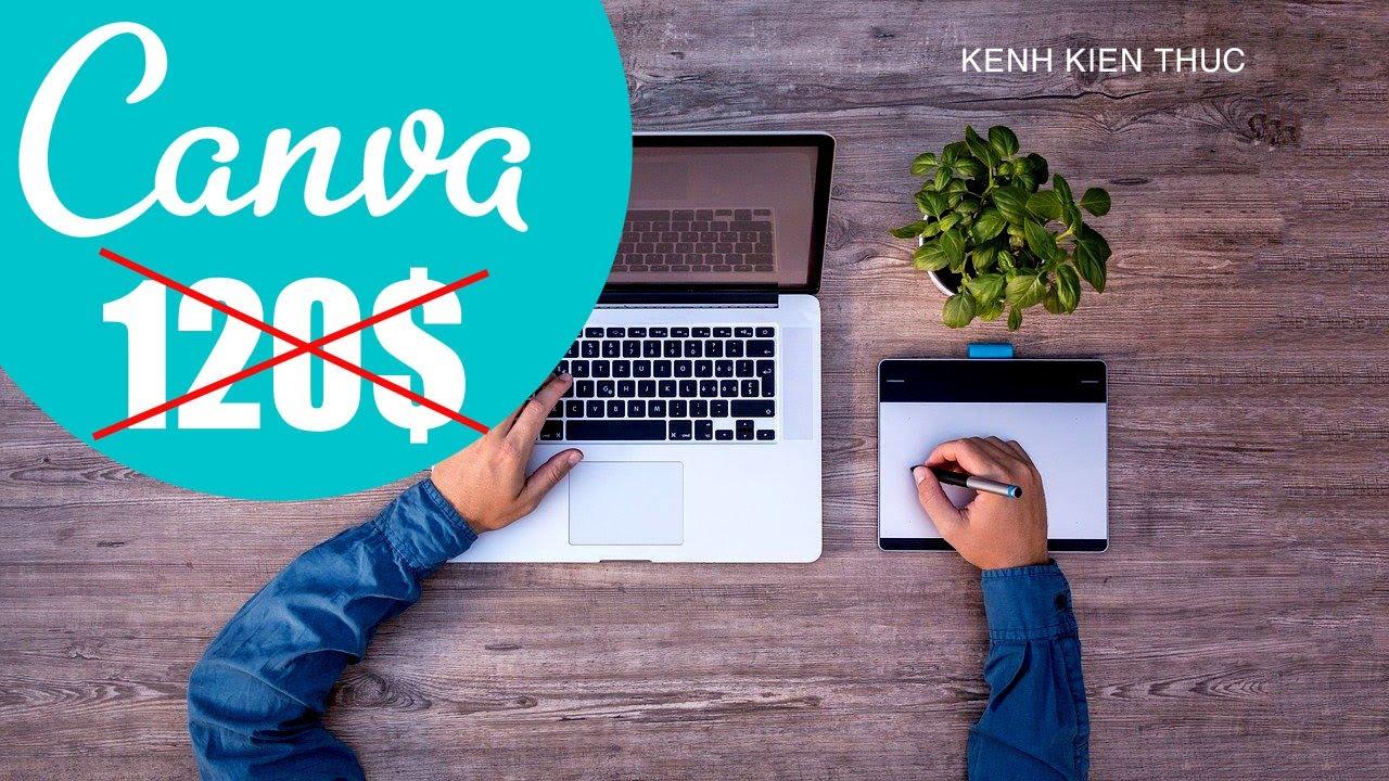 Hướng dẫn tạo tài khoản Canva Edu không giới hạn tính năng   KKT