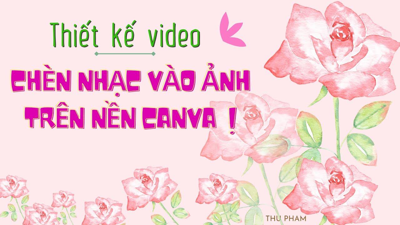 Cách thiết kế video HIỆU ỨNG CHỮ với CANVA PRO | Thu Pham