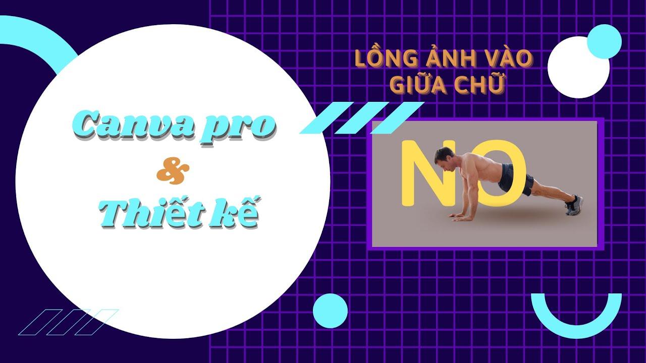 Tip Lồng Ảnh Vào Giữa Chữa Trong Canva Pro | Doan Nguyen