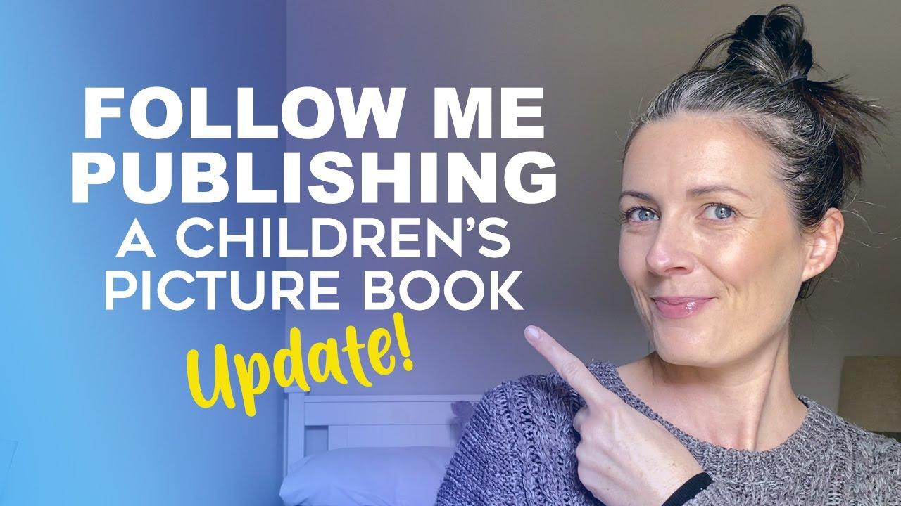 Self-Publishing A Children's Picture Book Update! Guide To Children's Picture Books On Amazon KDP