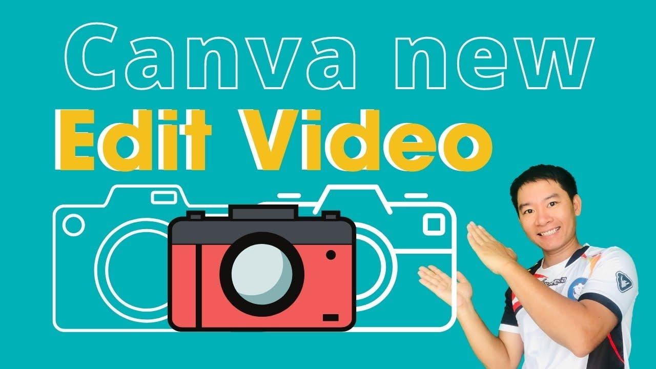 Hướng dẫn sử dụng Canva Biên Tập Video (Update Mới) - Nguyễn Văn Thảo