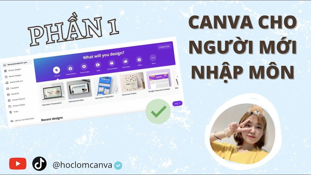 [CANVA TỪ A ĐẾN Z] Nhập môn canva - giới thiệu về Canva phần 1