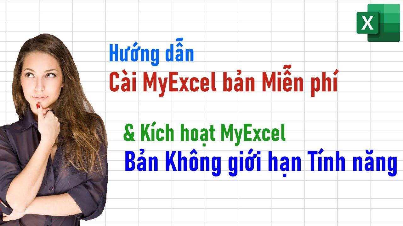 Hướng dẫn Cài MyExcel bản Miễn phí và Kích hoạt MyExcel bản không giới hạn tính năng