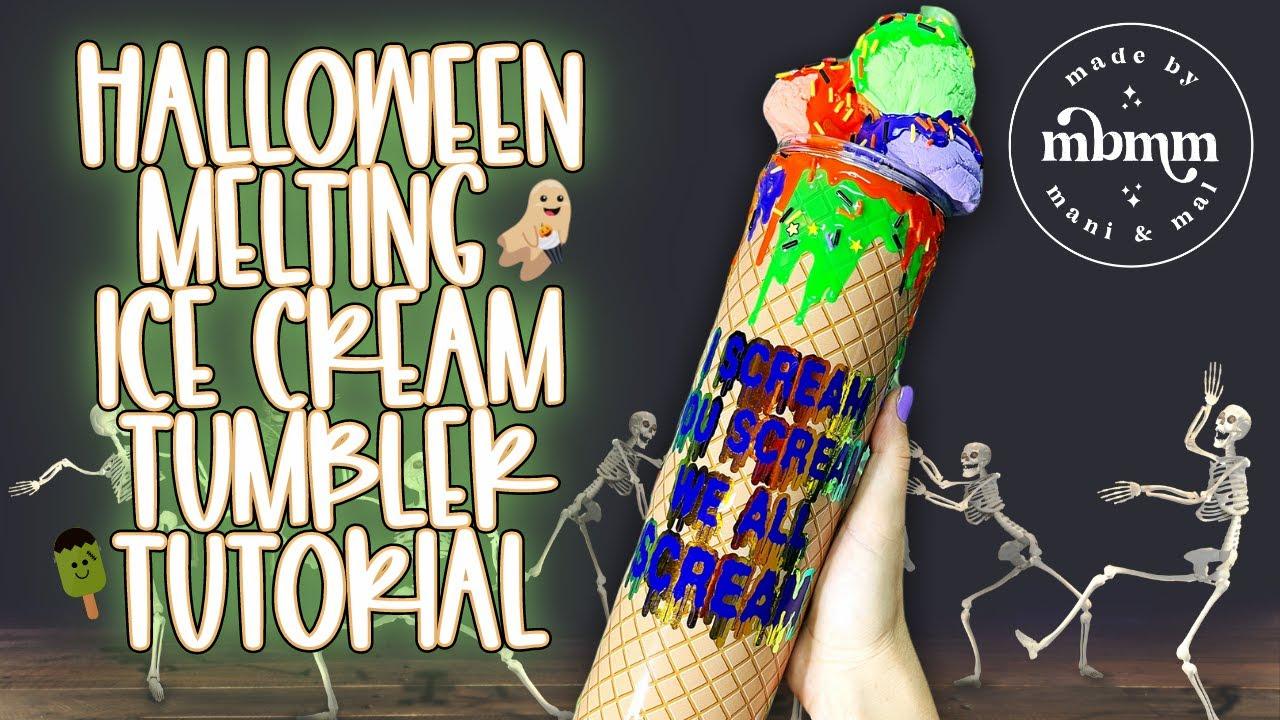 3D Halloween Tumbler Tutorial | Melting Ice Cream Tumbler