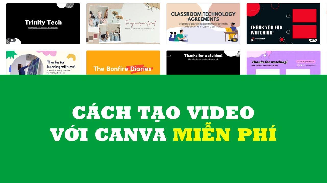 Hướng dẫn tạo video Intro/Outro YouTube MIỄN PHÍ với Canva | KKT