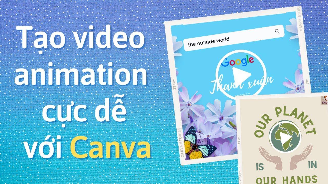 TẠO VIDEO ANIMATION BẰNG CANVA| Canva video| Hướng dẫn Canva
