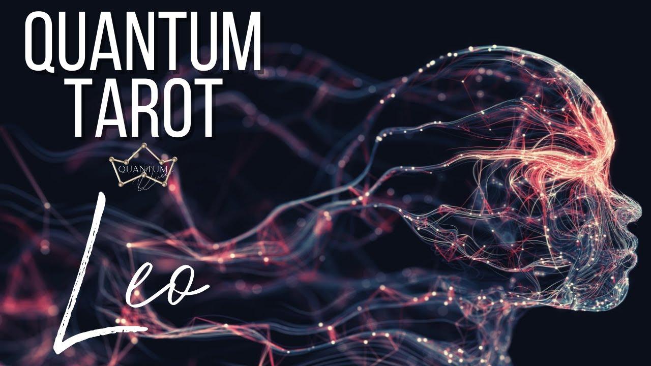 Leo - A mystical experience - Quantum Tarotscope