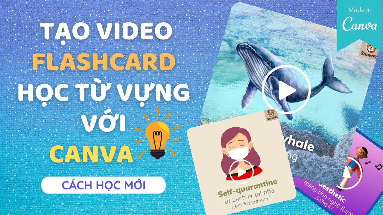TẠO VIDEO HỌC TỪ VỰNG BẰNG CANVA CỰC DỄ| Canva video| Hướng dẫn Canva