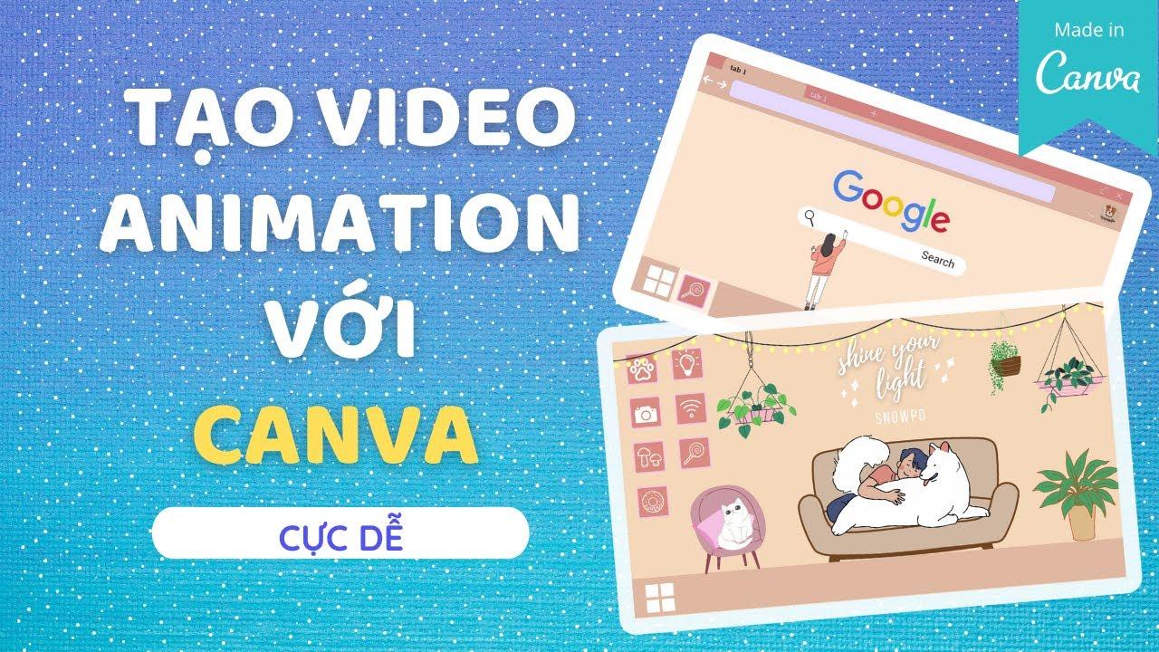 TẠO VIDEO ANIMATION BẰNG CANVA P2| Canva video| Hướng dẫn Canva
