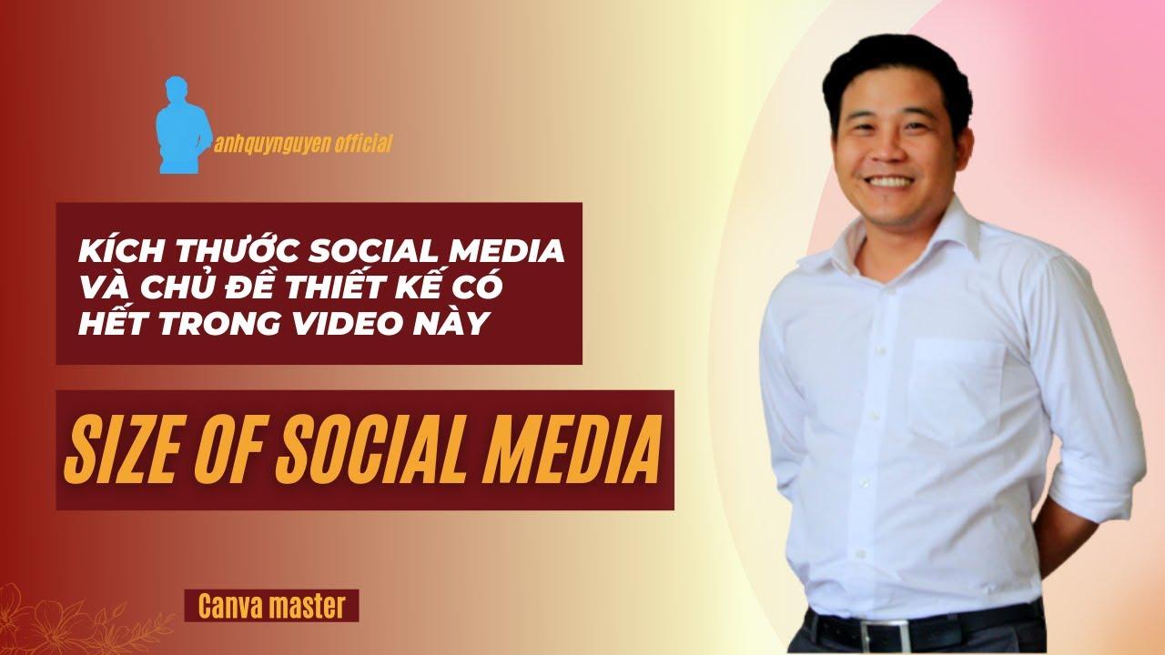Tổng Hợp Kích Thước Của Các Công Cụ Truyền Thông Socail Media Đầy Đủ , Duy Nhất Tại Video Này